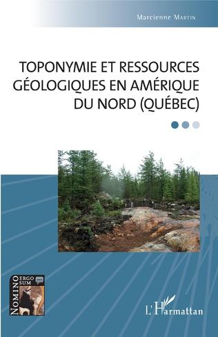 Couverture Toponymie et ressources géologiques en Amérique du Nord (Québec)