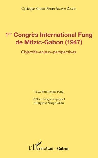 Couverture 1er Congrès International Fang de Mitzic-Gabon (1947)