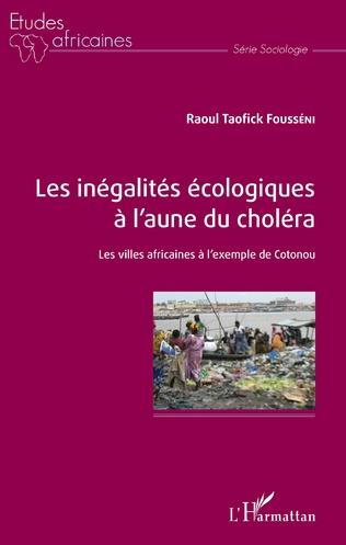 Couverture Les inégalités écologiques à l'aune du choléra