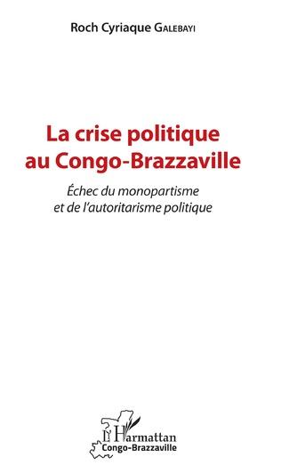 Couverture La crise politique au Congo-Brazzaville