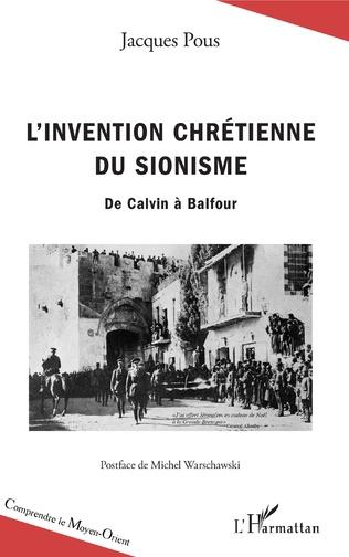 Couverture L'invention chrétienne du sionisme