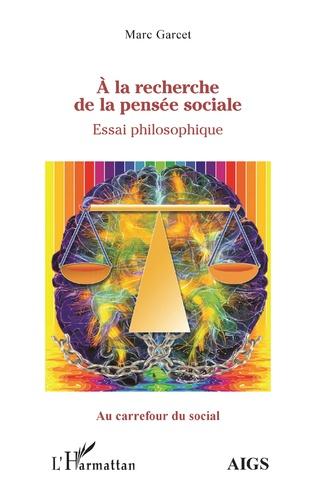 Couverture À la recherche de la pensée sociale