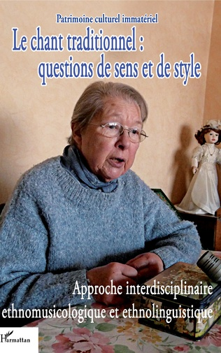 Couverture Le chant traditionnel : questions de sens et de style