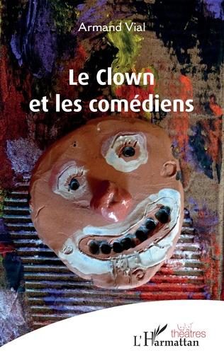 Couverture Le clown et les comédiens