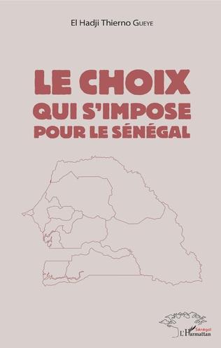 Couverture Le choix qui s'impose pour le Sénégal