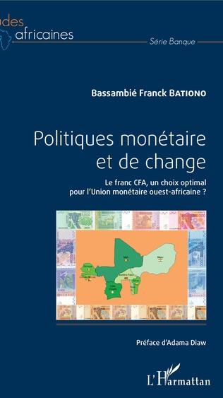 Couverture Politiques monétaire et de change