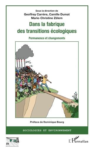Couverture Dans la fabrique des transitions écologiques