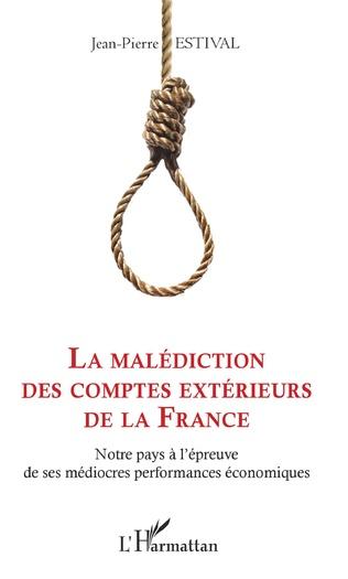 Couverture La malédiction des comptes extérieurs de la France