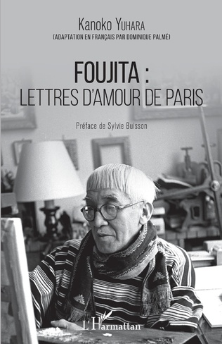 Couverture Foujita : lettres d'amour de Paris