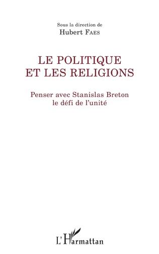 Couverture Le politique et les religions