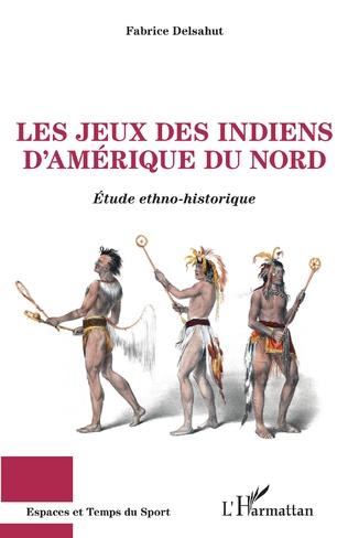 Couverture Les jeux des Indiens d'Amérique du Nord