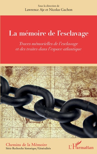 Couverture La mémoire de l'esclavage