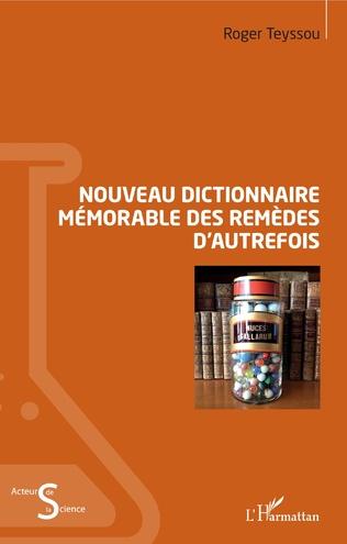 Couverture Nouveau dictionnaire mémorable des remèdes d'autrefois