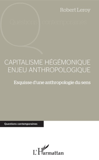 Couverture Capitalisme hégémonique enjeu anthropologique