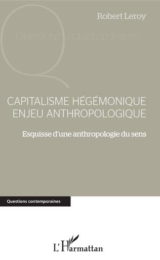 Couverture Capitalisme hégémonique enjeu anthropologique