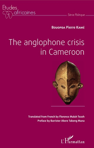 Couverture The anglophone crisis in Cameroon