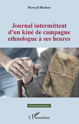 Couverture Journal intermittent d'un kiné de campagne ethnologue à ses heures