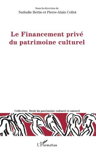 Couverture Le financement privé du patrimoine culturel privé