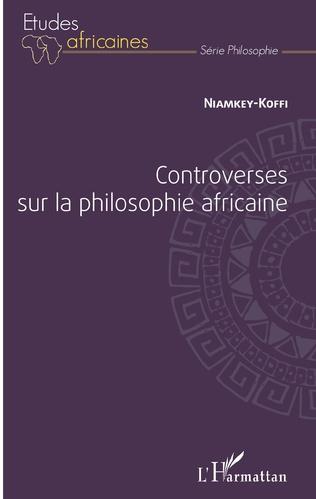 Couverture Controverses sur la philosophie africaine