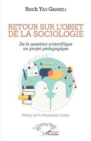 Couverture Retour sur l'objet de la sociologie