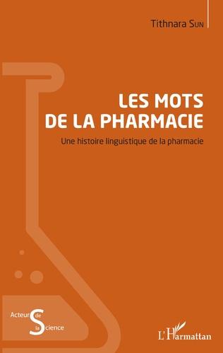 Couverture Les mots de la pharmacie