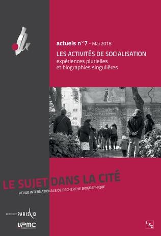 Couverture Les activités de socialisation : expériences plurielles et biographies singulières