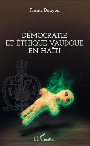 Couverture Démocratie et éthique vaudoue en Haïti