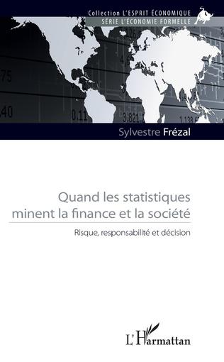 Couverture Quand les statistiques minent la finance et la société