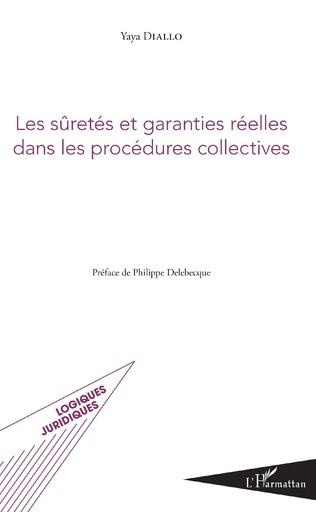 Couverture Les sûretés et garanties réelles dans les procédures collectives