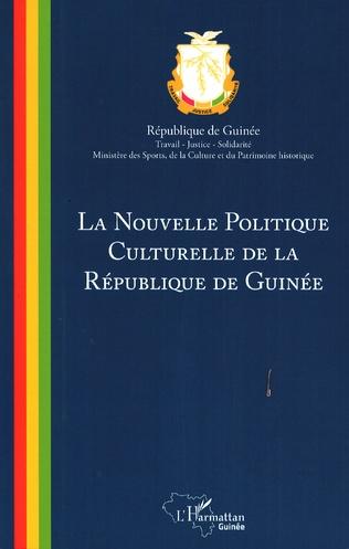 Couverture La nouvelle politique culturelle de la République de Guinée