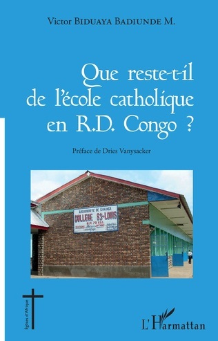 Couverture Que reste-t-il de l'école catholique en RD Congo ?