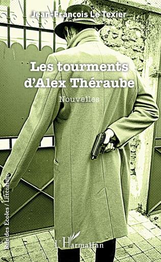 Couverture Les tourments d'Alex Théraube
