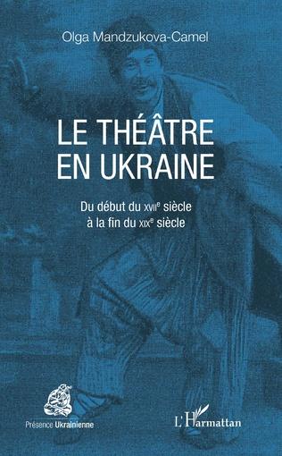Couverture Le théâtre en Ukraine
