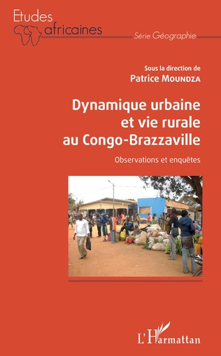 Couverture Dynamique urbaine et vie rurale au Congo-Brazzaville