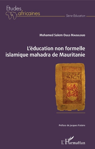 Couverture L'éducation non formelle islamique mahadra de Mauritanie