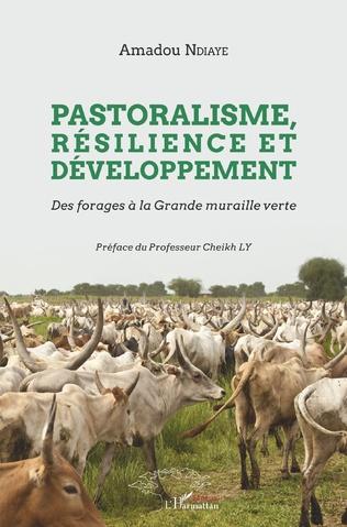 Couverture Pastoralisme, résilience et développement