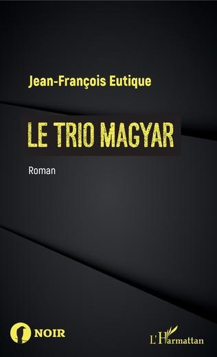 Couverture Le trio magyar