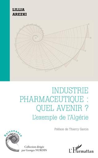 Couverture Industrie pharmaceutique : quel avenir ?