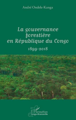 Couverture La gouvernance forestière en République du Congo