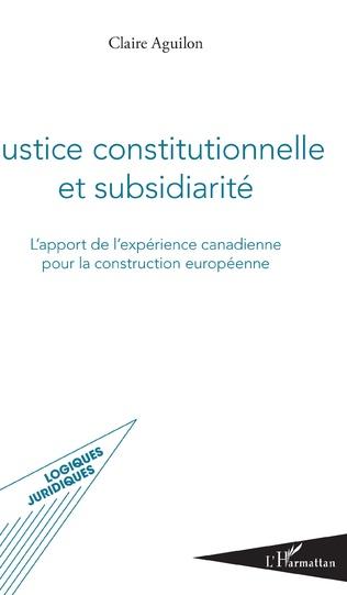 Couverture Justice constitutionnelle et subsidiarité