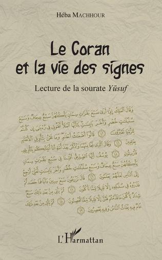 Couverture Le Coran et la vie des signes