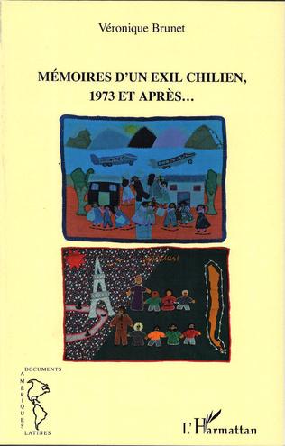 Couverture Mémoires d'un exil chilien, 1973 et après...
