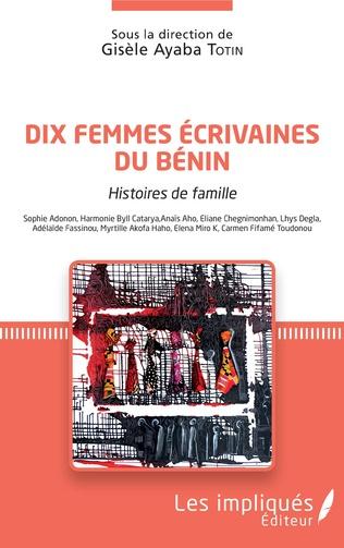 Couverture Dix femmes écrivaines du Bénin