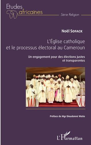 Couverture L'église catholique et le processus électoral au Cameroun