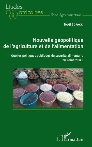 Couverture Nouvelle géopolitique de l'agriculture et de l'alimentation