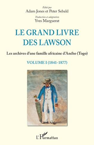 Couverture Le grand livre des Lawson tome1 (1841-1877)