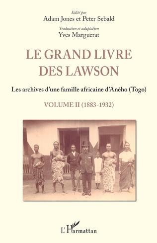 Couverture Le grand livre des Lawson  Tome 2 1883 1932