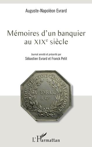 Couverture Mémoires d'un banquier au XIXe siècle