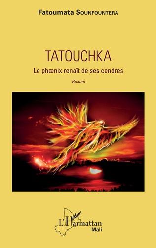 Couverture Tatouchka. Le phoenix renaît de ses cendres