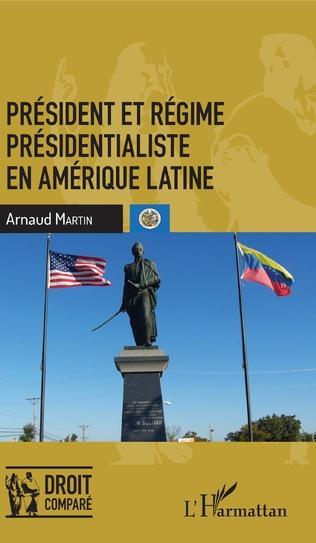 Couverture Président et régime présidentialiste en Amérique latine